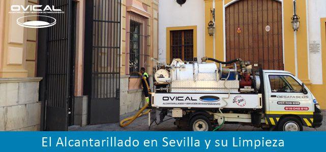 El Alcantarillado en Sevilla y su Limpieza